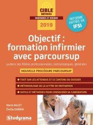 Dernières parutions sur Concours d'entrée en IFSI, Objectif : formation infirmier avec Parcoursup