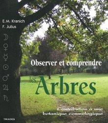 Souvent acheté avec Guide illustré des chênes (2 tomes), le Observer et comprendre les arbres