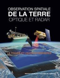 Dernières parutions sur Astrophysique - Explorations spatiales, Observation spatiale de la Terre