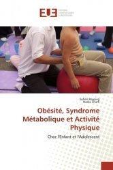 Dernières parutions sur Obésité, Obésité, Syndrome Métabolique et Activité Physique