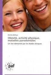 Dernières parutions sur Parodontologie, Obésité, activité physique, maladies parodontales
