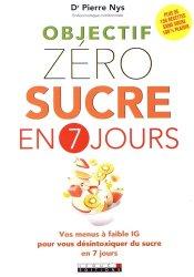 Nouvelle édition Objectif zéro sucre en 7 jours