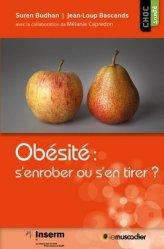 Dernières parutions sur Obésité, Obésité : s'enrober ou s'en tirer ?