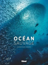 Dernières parutions sur Faune marine, Océan sauvage