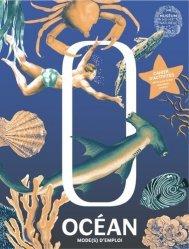 Dernières parutions sur Mers et océans, Océan mode(s) d'emploi