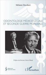 Souvent acheté avec Guide pratique du cone beam en imagerie dento-maxillaire, le Odontologie médico-légale et seconde guerre mondiale