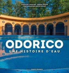 Dernières parutions sur Verre , dinanderie et céramique, Odorico, une histoire d'eau