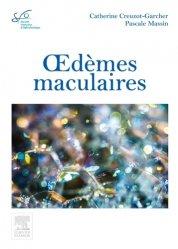 Souvent acheté avec Ophtalmologie 2017, le Oedèmes maculaires