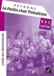 Dernières parutions sur Méthodes de langue (Scolaire), Le Festin chez Trimalcion