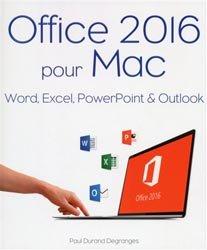 Dernières parutions sur Mac, Office 2016 pour Mac