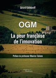 Souvent acheté avec Les semences, le OGM La peur française de l'innovation