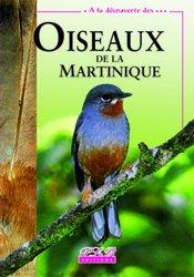 Souvent acheté avec Les Libellules des Antilles Francaises, le Oiseaux de la martinique
