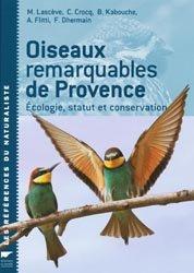 Dernières parutions dans Les références du naturaliste, Oiseaux remarquables de Provence