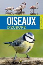 Souvent acheté avec Reconnaître facilement les plumes, le Oiseaux d'europe