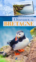 Dernières parutions dans Nature de nos régions, Oiseaux de Bretagne