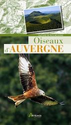 Dernières parutions dans Nature de nos régions, Oiseaux d'Auvergne