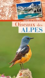 Dernières parutions dans Nature de nos régions, Oiseaux des Alpes