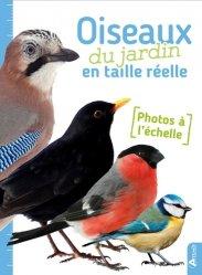 Souvent acheté avec Oiseaux de France, Suisse, Belgique, Luxembourg, le Oiseaux du jardin en taille réelle