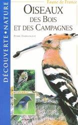 Souvent acheté avec Peut-on préserver la biodiversité?, le Oiseaux des bois et des campagnes