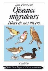 Dernières parutions dans Regard et connaissance, Oiseaux migrateurs