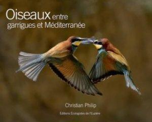 Dernières parutions sur Guides d'identification et d'observation, Oiseaux entre garrigues et Méditerranée