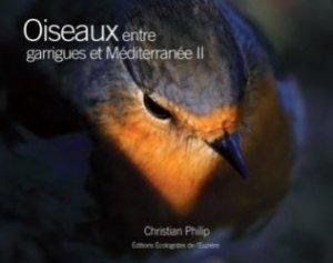 Dernières parutions sur Ornithologie, Oiseaux entre garrigues et Méditerranée