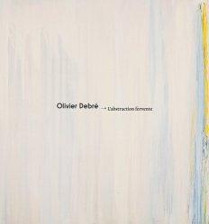 Dernières parutions sur Monographies, Olivier Debré