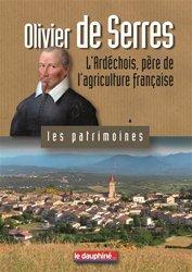 Dernières parutions sur Agriculture dans le monde, Olivier De Serres L'Ardechois, Père De L'Agriculture Francaise