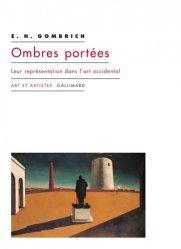 Dernières parutions dans Art et artistes, Ombres portées. Leur représentation dans l'art occidental