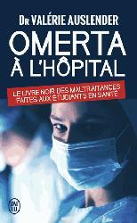 Dernières parutions dans Documents, Omerta à l'hôpital