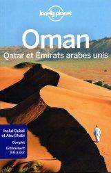 Dernières parutions sur Guides Moyen-Orient, Oman, Qatar et Emirats arabes unis. 3e édition
