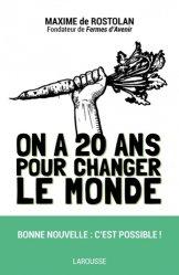 Souvent acheté avec Le sol, la terre et les champs, le On a 20 ans pour changer le monde