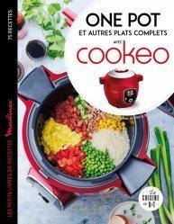 Dernières parutions dans Les petits Moulinex/Seb, One pot et autres plats complets avec cookeo