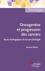 Dernières parutions sur Cancérologie, Oncogenèse et progression des cancers
