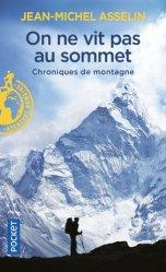 Dernières parutions sur Récits de voyages en France, On ne vit pas au sommet