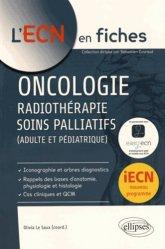 Dernières parutions dans L'ECN en fiches, Oncologie - Radiotherapie - Soins palliatifs