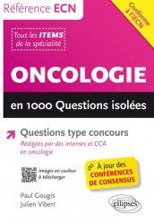 Dernières parutions dans Référence ECN, Oncologie en 1000 questions isolées