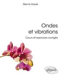 Souvent acheté avec Gestion durable de la flore adventice des cultures, le Ondes et vibrations