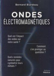 Dernières parutions sur Anxiétés et phobies, Ondes électromagnétiques
