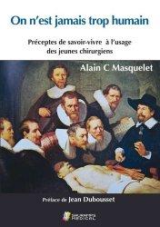 Dernières parutions sur Chirurgie, On n'est jamais trop humain
