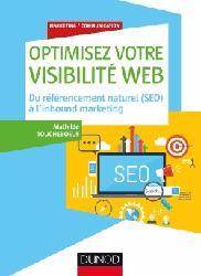 Dernières parutions dans Marketing/Communication, Optimisez votre visibilité Web