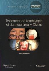 Souvent acheté avec Gastroentérologie pédiatrique, le Ophtalmologie pédiatrique et strabismes Tome 5