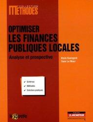 Dernières parutions dans Méthodes, Optimiser les finances publiques locales. Analyse et prospective