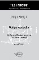 Dernières parutions dans Technosup, Optique ondulatoire