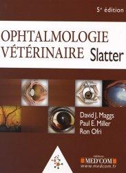 Dernières parutions sur Ophtalmologie - ORL, Ophtalmologie vétérinaire Slatter
