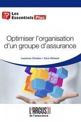 Dernières parutions dans Les essentiels, Optimiser l'organisation d'un groupe d'assurance