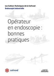 Dernières parutions dans Les Cahiers Techniques de la Cofrend, Opérateurs en endoscopie : bonnes pratiques