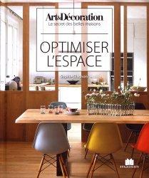 Dernières parutions dans Art & Décoration, Optimiser l'espace