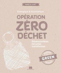 Dernières parutions sur Écologie - Environnement, Opération zéro déchet