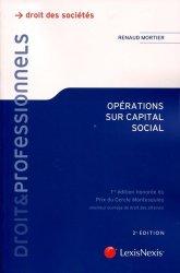 Dernières parutions dans Litec professionnels, Opérations sur capital social. Aspects juridiques et fiscaux toutes sociétés, 2e édition